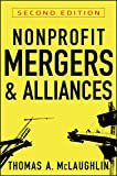 Nonprofit Mergers and Alliances (English Edition) by Thomas A. McLaughlin