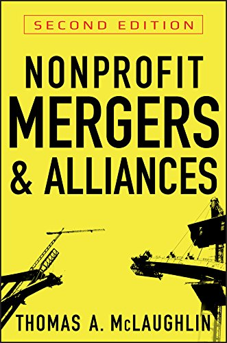 Nonprofit Mergers and Alliances (English Edition)