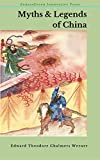 Myths & Legends of China (Illustrated)