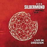 Himmel auf - Live in Dresden