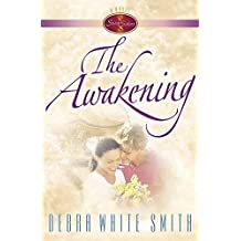 The Awakening (Seven Sisters, Book 2) by Debra White Smith (2000-07-01)