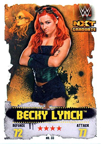 WWE Slam Attax NXT Takeover #33 Becky Lynch - NXT Graduate Folie Karte (Monkey Ringer)