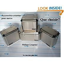 Accessoires externes pour motos que choisir? (Ne cherchez plus t. 3) (French Edition)