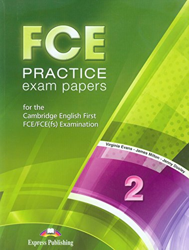 FCE Practice Exam Papers 2 - Revised Student's Book