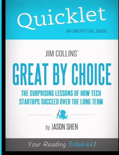 Quicklet - Jim Collins' Great By Choice