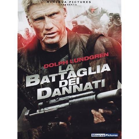 La battaglia dei dannati - Dannati Dvd