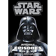 Star wars. La trilogie fondatrice, Intégrale : Episodes IV, V, VI: 2
