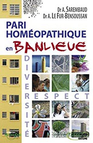 Pari homéopathique en banlieue par Alain Sarembaud