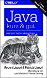 Java - kurz & gut: Behandelt Java 8 & 9