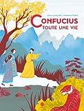 """Afficher """"Confucius, toute une vie"""""""