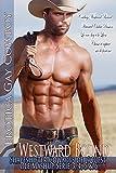 Cowboys Westward Bound 4 livres des Riders sauvages ou les plaines Jeune Trail Hunters Histoires: Erotic Gay Shapeshifter de Cowboy le Far West en trois ... Mashup Série 3, 4, 5 & 6) (French Edition)