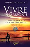 Telecharger Livres Vivre en harmonie Livre de poche (PDF,EPUB,MOBI) gratuits en Francaise