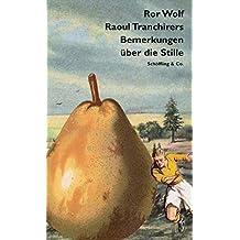 Raoul Tranchirers Bemerkungen über die Stille