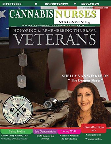 Cannabis Nurses Magazine - Ptsd Veterans Issue: Should Vets Get Access To Medical Marijuana? por Robert Herman