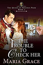 The Trouble to Check Her: A Pride and Prejudice Variation (English Edition)