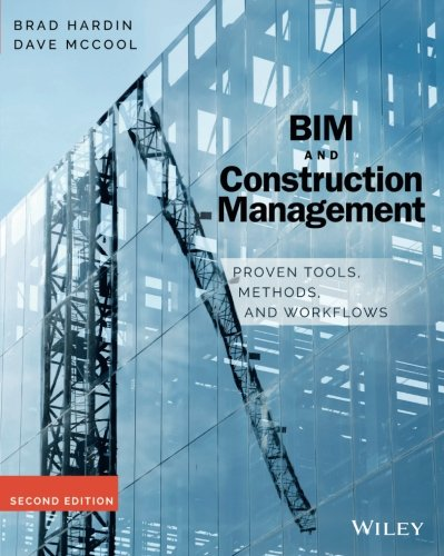 BIM and Construction Management: Proven Tools, Methods, and Workflows por Brad Hardin