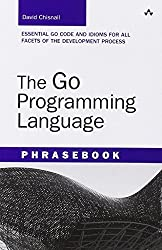 The Go Programming Language Phrasebook (Developer's Library) by David Chisnall (2012-05-10)