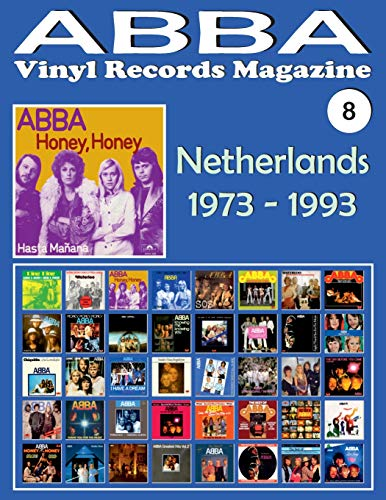 ABBA - Vinyl Records Magazine No. 8 - Netherlands (1973 - 1993): Discography edited in Netherlands by Polydor, Arcade, K-Tel, Reader's Digest, Polar... (1973-1993). Full-color  Illustrated  Guide. (Ktel Records)