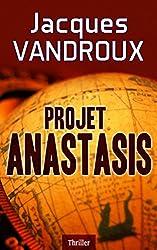 Projet Anastasis (French Edition)