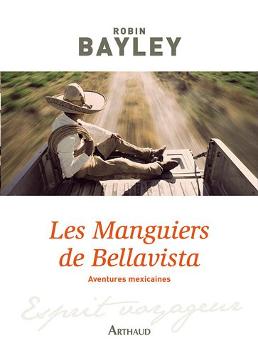 Les Manguiers de Bellavista