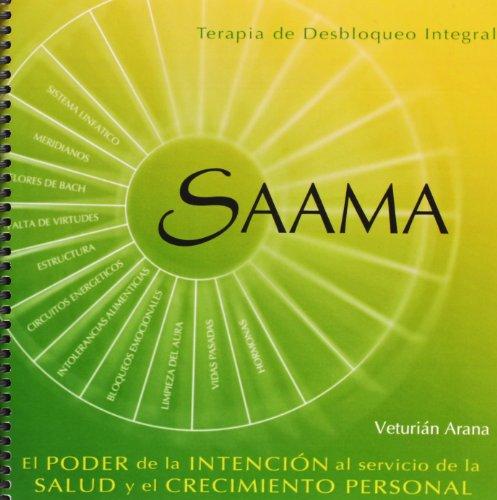 SAAMA. TERAPIA DE DESBLOQUEO INTEGRAL