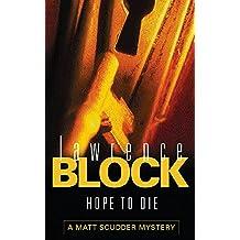 Hope To Die (A Matt Scudder Mystery)