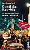 Chronik des Mauerfalls - Die dramatischen Ereignisse um den 9 - November 1989 - Hans-Hermann Hertle