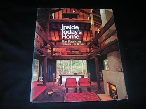 Inside Today's Home by R.N. Faulkner (1975-11-01)