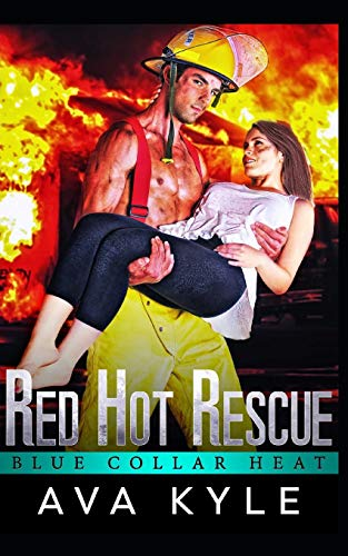 Red Hot Rescue (Blue Collar Heat, Band 5) (Band Collar Red)