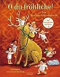 O du fröhliche! Das Weihnachtsliederbuch: Nachauflage mit neuem Cover (Oetinger extra)