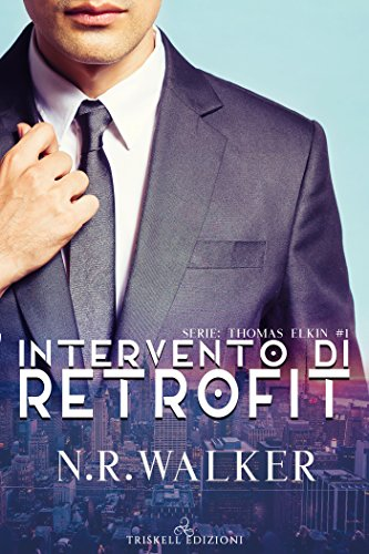 Intervento di Retrofit (Tomas Elkin Vol. 1) di [Walker, N. R. ]