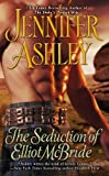 The Seduction of Elliot McBride (Mackenzies Series Book 5) (English Edition)