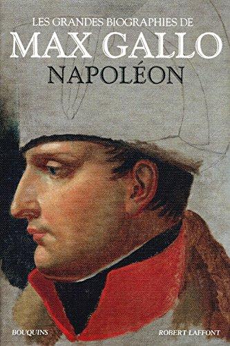 Napoléon par Max Gallo