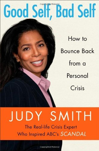 Good Self, Bad Self: How to Bounce Back from a Personal Crisis by Judy Smith (15-Oct-2013) Paperback