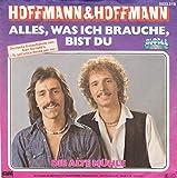Alles, Was Ich Brauche, Bist Du [Vinyl Single 7'']