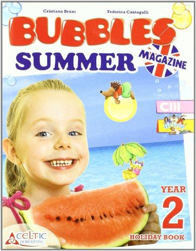 Bubbles summer magazine. Per la Scuola elementare: 2