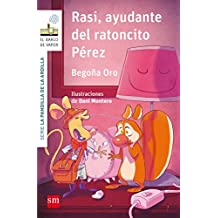 Rasi, ayudante del ratoncito Pérez (El Barco de Vapor Blanca)