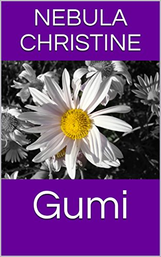 Gumi (Novela) por Nebula Christine