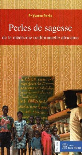 Perles de sagesse de la médecine traditionnelle africaine