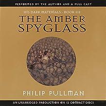 The Amber Spyglass: His Dark Materials, Book 3