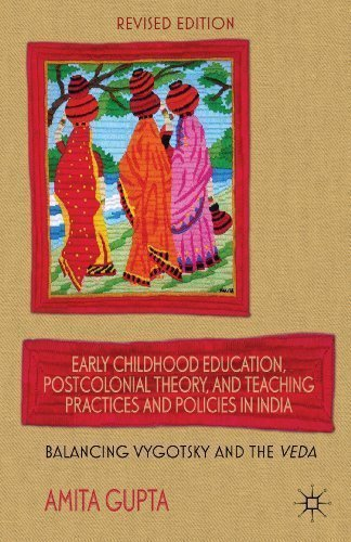 early-childhood-education-postcolonial-theory-and-teaching-practices-and-policies-in-india-balancing-vygotsky-and-the-veda
