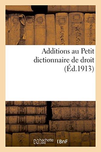 Additions au Petit dictionnaire de droit par Charles Vergé