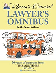 The Queen's Counsel Lawyer's Omnibus by Alex Steuart Williams (2013-10-01)