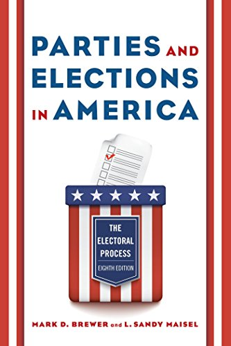 Parties and Elections in America: The Electoral Process (English Edition) por Mark D. Brewer