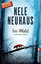 Im Wald: Kriminalroman (Ein Bodenstein-Kirchhoff-Krimi, Band 8)