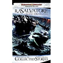 The Collected Stories, The Legend of Drizzt (Forgotten Realms: the Legend of Drizzt)