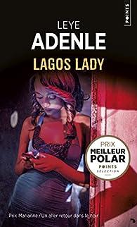 Lagos lady par Leye Adenle