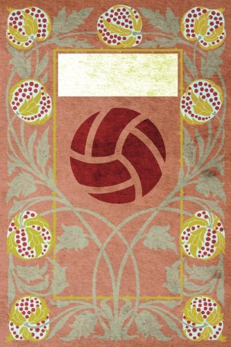 Monogram Volleyball Notebook: Blank Journal Diary Log: Volume 68 (Monogram NouveauThree 150 Lined) por N.D. Author Services