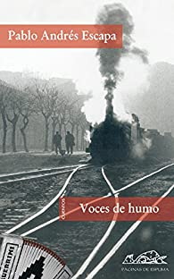 Voces de humo par Pablo Andrés Escapa