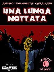 Una lunga nottata: Un racconto thriller su di una apocalisse zombie